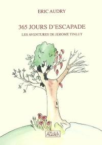 365 Jours d'Escapade