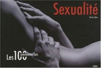 Les 100 premières fois - Sexualité