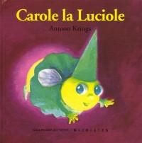 Carole la Luciole