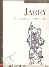 Jarry Monstres et merveilles