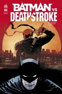 Dc Rebirth - Batman Vs Deathstroke