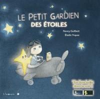 Le petit gardien des étoiles