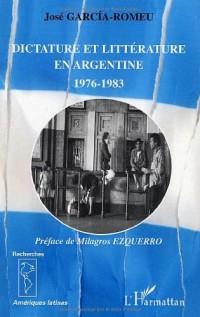 Dictature et littérature en Argentine 1976-1983
