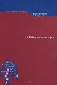 Recherches & travaux, N° 78/2011 : La Haine de la musique
