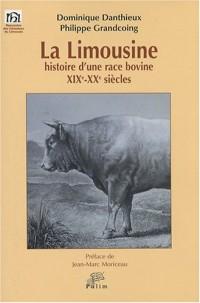 La limousine : Histoire d'une race bovine, XIXe-XXe siècles