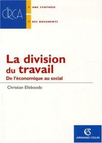 La division du travail : De l'économique au social