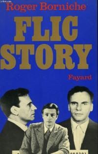 Flic Story - l' Implacable Duel Entre Un Tueur Impitoyable et Un Policie Pas Comme Les Autres