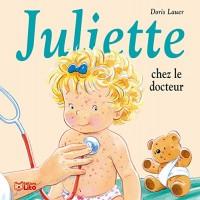 Juliette Chez le Docteur - Dès 3 ans