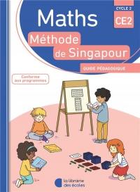 Mathématiques CE2 Singapour : Guide pédagogique