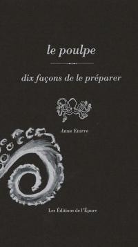 Poulpe,Dix Façons...(le)