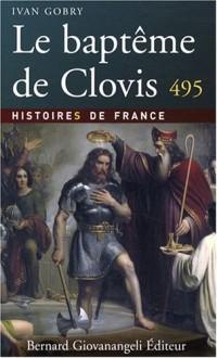 Le baptême de Clovis 495