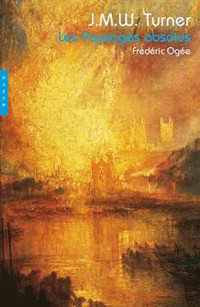 Turner : Les Paysages absolus