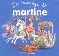 Le Manège de Martine