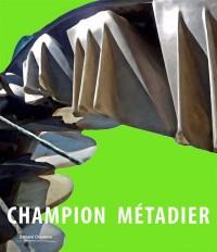 Champion Métadier