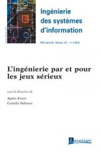 L'Ingenierie par et pour les Jeux Serieux (Ingenierie des Systemes d'Information Rsti Serie Isi Volu