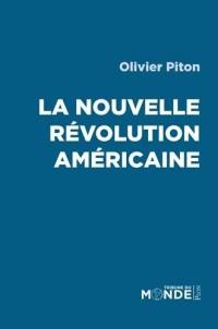 La nouvelle révolution américaine