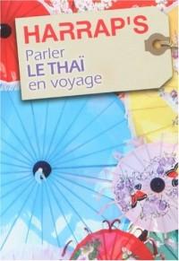 Harrap'S Parler le Thai en Voyage - Parution 2010