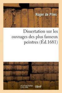 Dissertation Sur Fameux Peintres  ed 1681
