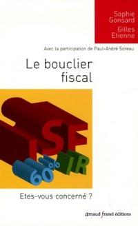 Le bouclier fiscal : Etes-vous concernés ?