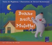 Bonne nuit, Mulotte !