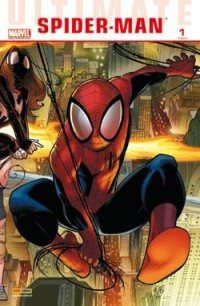 Ultimate Spider-Man, Tome 1 :