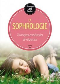 La sophrologie : Energie, dynamisme et équilibre