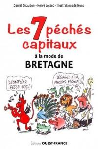 Les 7 péchés capitaux : histoires drôles en breton, gallo et français