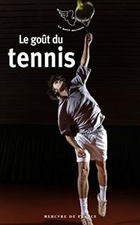 Le goût du tennis