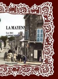 La Mayenne, les 261 communes