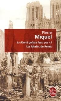 La liberté guidait leur pas, Tome 3 : Les Mariés de Reims
