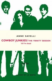 Cowboy Junkies the Trinity Session