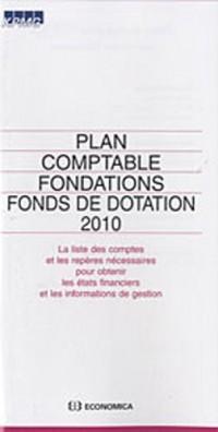 Plan comptable Fondations et fonds de dotation 2010