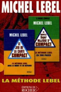 Michel Lebel Coffret en 2 volumes : Le jeu de la carte compact ; La nouvelle Super majeure 5e compact (1Jeu)