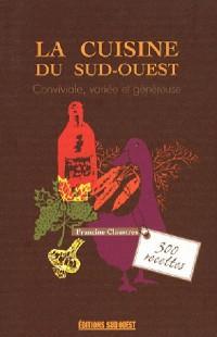 La Cuisine du Sud-Ouest, 300 Recettes