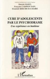 Cure d'adolescents par le psychodrame : Une expérience en banlieue