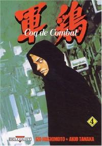 Coq de combat, tome 4