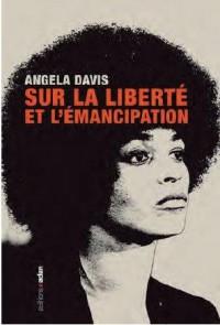 Sur la liberté : Petite anthologie de l'émancipation