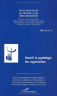 Psychologie du travail et des organisations Volume 8 N° 2 2002 : Conseil et psychologie des organisations