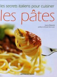 Les secrets italiens pour cuisiner les pâtes