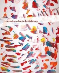 Les couleurs d'un jardin Alzheimer