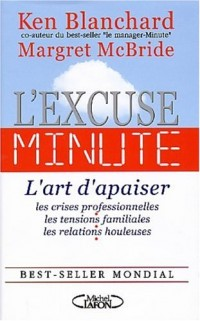 Excuse minute, l'art d'apaiser les relations