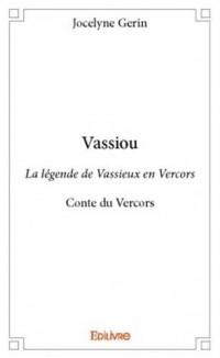 Vassiou - la légende de Vassieux en Vercors : Conte du Vercors