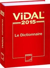 Le Vidal 2015 : Le Dictionnaire