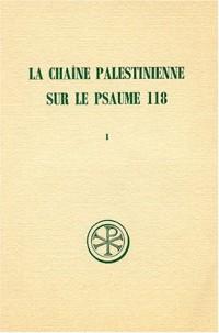 Chaîne palestinienne sur le psaume 118, tome 1