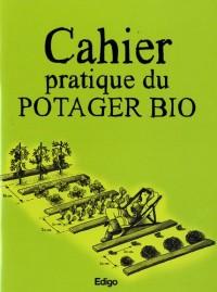 Cahier pratique du potager bio