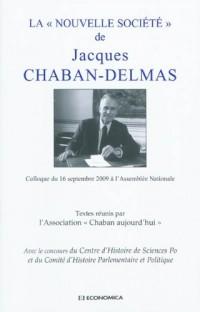 Le discours de Jacques Chaban-Delmas sur la Nouvelle Société, un projet pour demain ?
