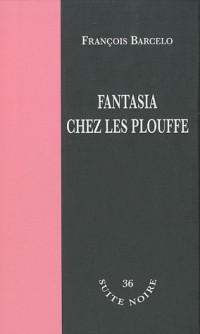 Fantasia chez le plouffe