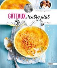Gâteaux ventre plat: Les meilleures recettes revisitées en plus léger !