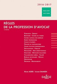 Règles de la profession d'avocat 2016/2017 - 15e éd.
