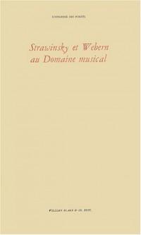 Strawinsky et Webern au Domaine musical